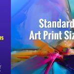 Standard Art Print Sizes