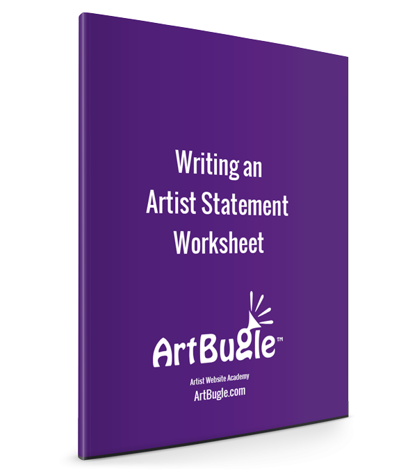 Artist Statement Guide and Worksheet