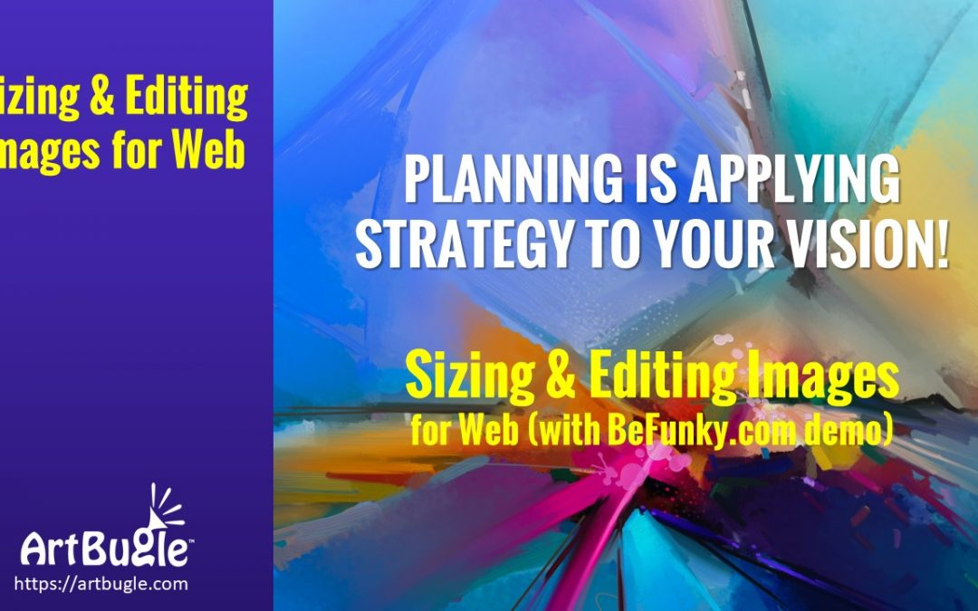 Sizing & Editing Images for Web (BeFunky demo)