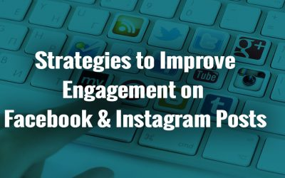 How to Improve Engagement and Reach on Facebook & Instagram